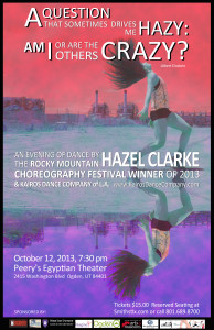 Hazel Clarke winner of the 2012 Rocky Mountain Choreography Festival Oct 12, 2012 7:30 Peery's EgyptianTheater!